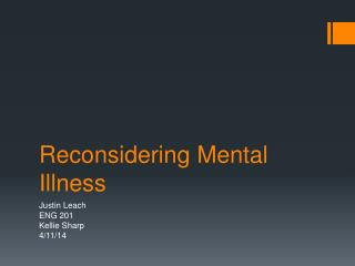 Reconsidering Mental Illness