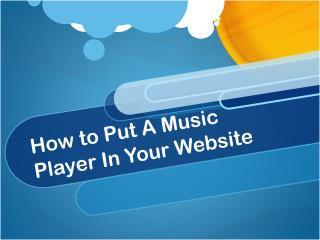 How to Put A Music Player In Your Website