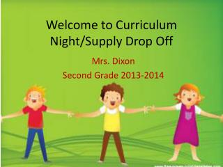 Welcome to Curriculum Night/Supply Drop Off
