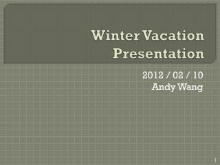 Winter Vacation Presentation
