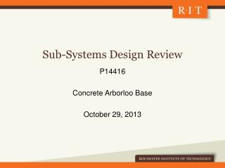 Sub-Systems Design Review