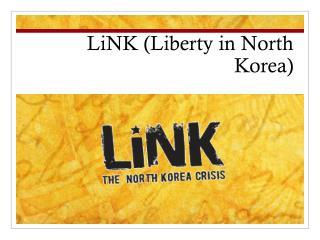 LiNK (Liberty in North Korea)