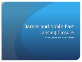 Barnes and Noble East Lansing Closure