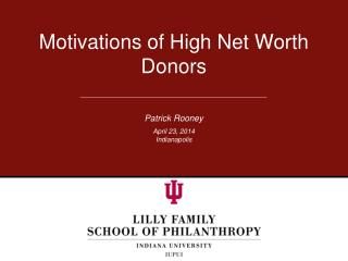Motivations of High Net Worth Donors