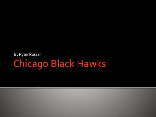 Chicago Black Hawks