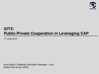 IOTX: Public-Private Cooperation in Leveraging CAP