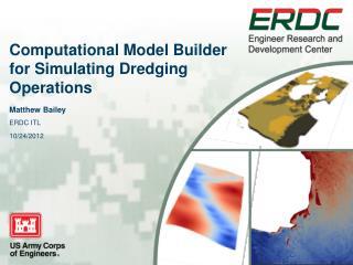 Computational Model Builder for Simulating Dredging Operations