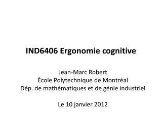 IND6406 Ergonomie cognitive