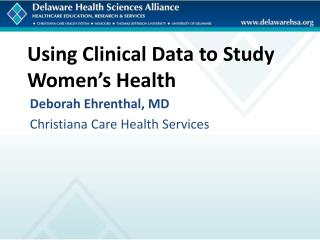 Using Clinical Data to Study Women's Health