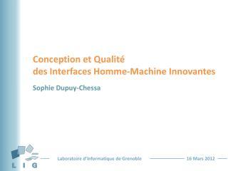 Conception  et Qualité  des Interfaces  Homme-Machine  Innovantes