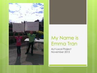 My Name is Emma Tran
