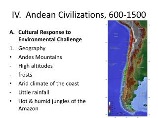IV.  Andean  Civilizations, 600-1500