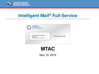 Intelligent Mail ®  Full-Service