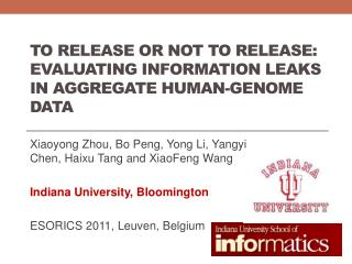 To Release or Not to Release: Evaluating Information Leaks in Aggregate Human-Genome Data