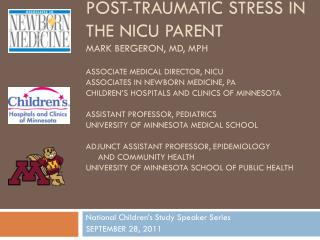 National Children's Study Speaker Series SEPTEMBER 28, 2011