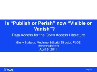 "I s ""Publish  or  Perish""  now  ""Visible  or Vanish"