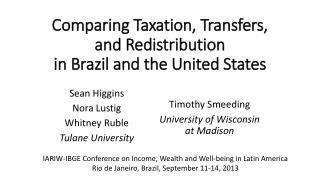 Comparing Taxation, Transfers, and Redistribution  in Brazil and the United States
