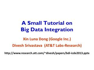A Small Tutorial on  Big Data Integration