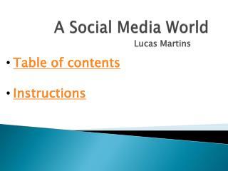 A Social Media World