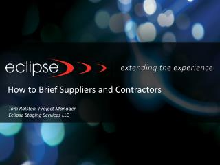 How to Brief Suppliers and Contractors