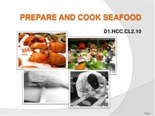 PREPARE AND COOK SEAFOOD