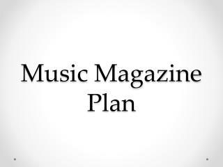Music Magazine Plan