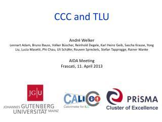 CCC  and  TLU