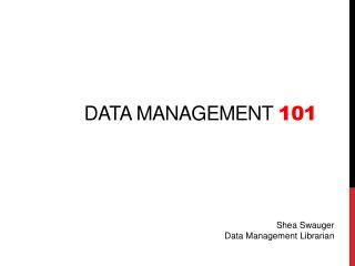 data management  101