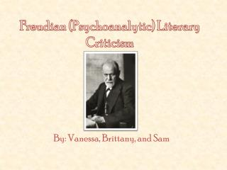 Freudian (Psychoanalytic) Literary Criticism