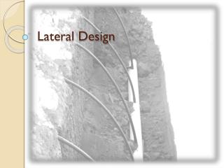 Lateral Design