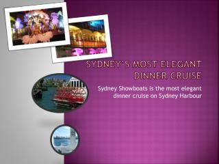 Elegant Dinner Cruise Sydney Harbour