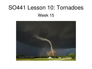SO441 Lesson 10: Tornadoes