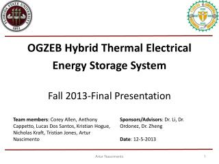 OGZEB Hybrid Thermal Electrical  Energy Storage System Fall 2013-Final Presentation