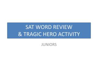 SAT WORD REVIEW & TRAGIC HERO ACTIVITY
