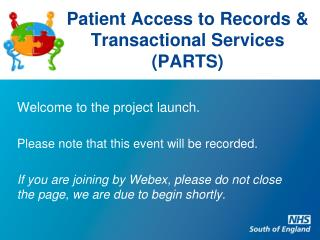 Patient Access to Records & Transactional Services (PARTS)