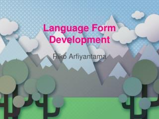 Language Form Development