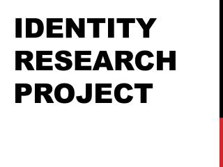 Identity research project