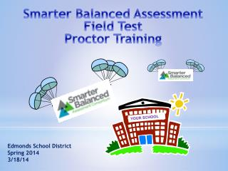 Smarter Balanced Assessment Field Test  Proctor Training