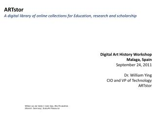 ARTstor  A digital library of online collections for Education, research and scholarship