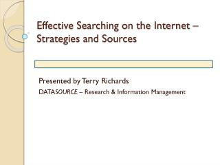 Effective Searching on the Internet – Strategies and Sources