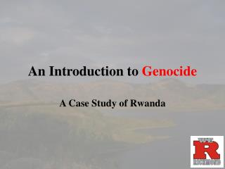 An Introduction to  Genocide