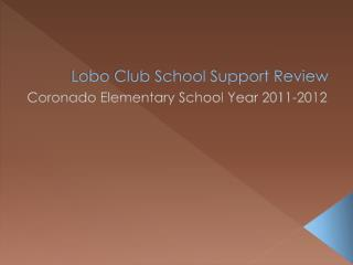 Lobo Club School Support Review