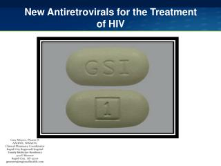 New  Antiretrovirals  for the Treatment of HIV