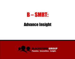 B – SMRT: Advance Insight