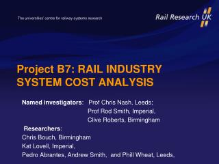 Project B7: RAIL INDUSTRY SYSTEM COST ANALYSIS