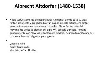Albrecht Altdorfer  (1480-1538)