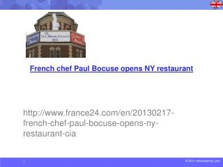 French chef Paul  Bocuse  opens NY restaurant