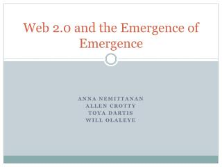Web 2.0 and the Emergence of Emergence
