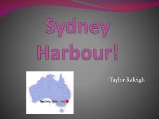 Sydney  Harbour !