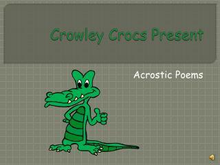 Crowley Crocs Present